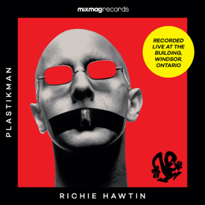 Richie Hawtin - Mixmag Records presents Richie Hawtin - Mixmag Live!