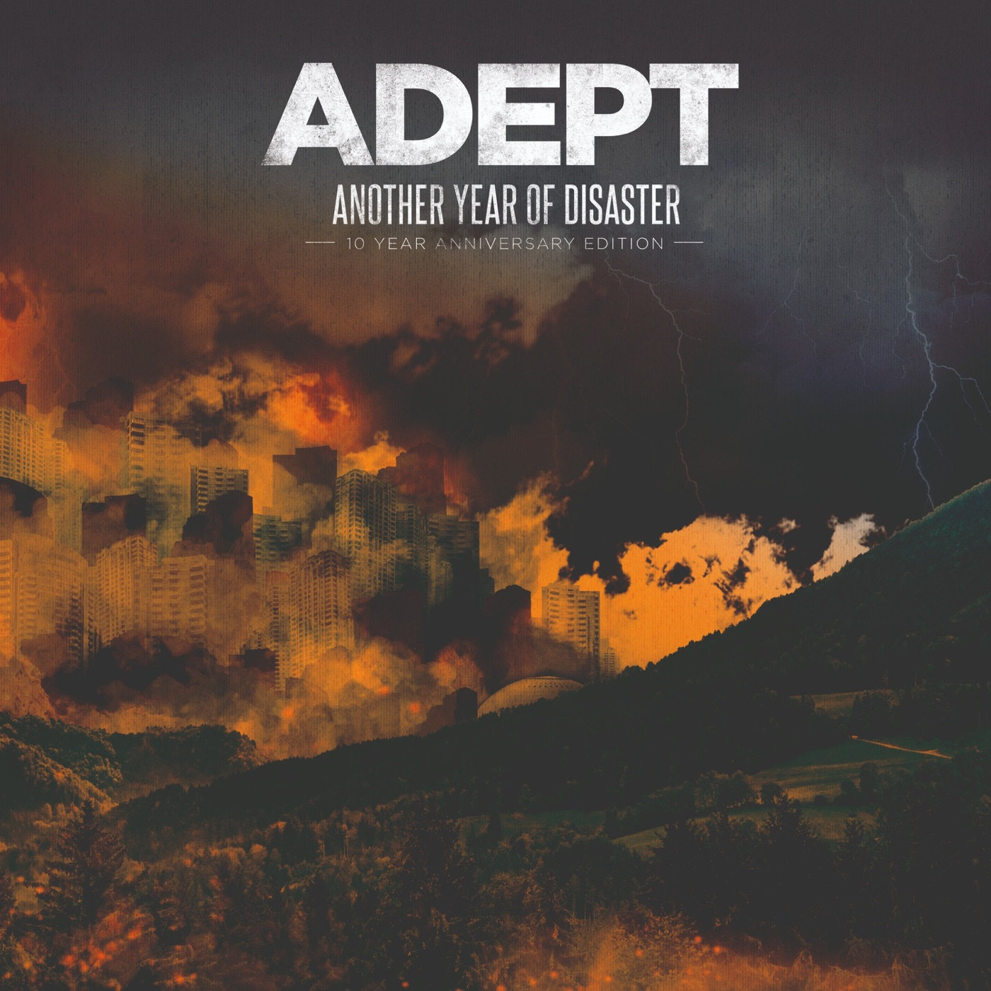 Adept - Another Year of Disaster [10 Year Anniversary Edition] (2019)