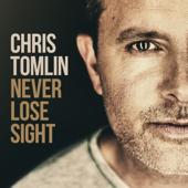 Good Good Father - Chris Tomlin Cover Art