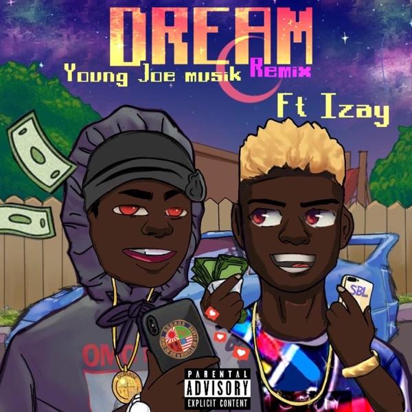 Dream (feat. Izay) [Remix] - Single