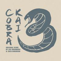 Leo Birenberg & Zach Robinson - Cobra Kai: Season 3 (Soundtrack from the Netflix Original Series) artwork