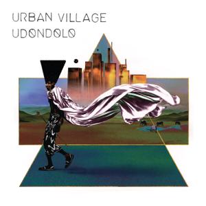 Urban Village - Udondolo