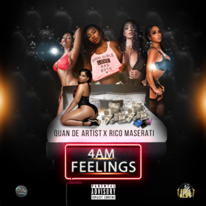 Rico Maserati - 4am Feelings feat. Quan de Artist