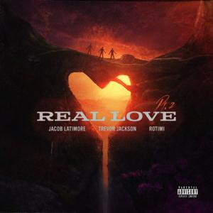 Jacob Latimore, Trevor Jackson & Rotimi - Real Love, Pt. 2
