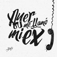 Ayer Me Llamó Mi Ex (feat. Lenny Santos)