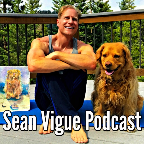 Sean Vigue Podcast