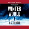 A. G. Riddle - Winter World  artwork