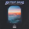 DJ Noiz, Kennyon Brown & Donell Lewis - Better Days artwork