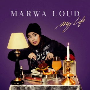 Marwa Loud - My Life (2019) LEAK ALBUM