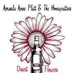 Amanda Anne Platt & The Honeycutters - Desert Flowers