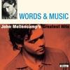 Words Music John Mellencamp s Greatest Hits