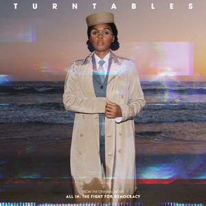 """Janelle Monáe - Turntables (from the Amazon Original Movie """"All In: The Fight for Democracy"""")"""