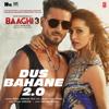 Dus Bahane 2 0 From Baaghi 3 feat K K Shaan Tulsi Kumar - Vishal-Shekhar mp3