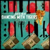 Jahta Beat Dancing With Tigers