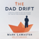 Mark LaMaster - The Dad Drift: A Practical Guide to Help You Navigate the 7 Seas of Your Fatherhood Journey (Unabridged)