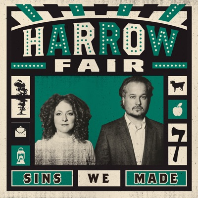 Harrow Fair – Sins We Made