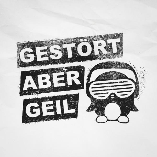 Gestört aber GeiL mit Ich & Du (feat. Sebastian Hämer)