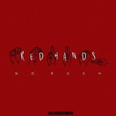 Red Hands - No Rush