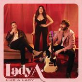 Like a Lady - Lady A