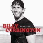 Billy Currington - Like My Dog