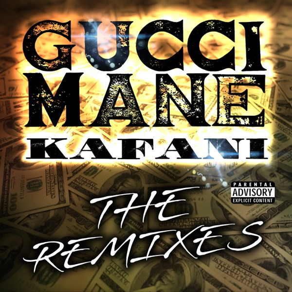 The Remixes (feat. Gucci Mane) - EP