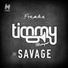 Timmy Trumpet & Savage - Freaks artwork
