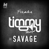 Freaks Timmy Trumpet & Savage