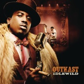Outkast - Idlewild Blue (Don'tchu Worry 'Bout Me)