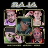 Baja - Ghetto Kids, Darell & Malo'