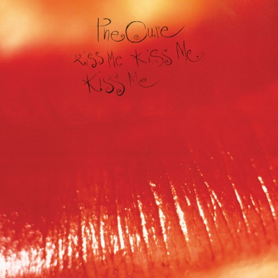 Kiss Me, Kiss Me, Kiss Me (Deluxe Edition) - The Cure