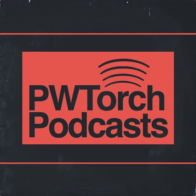 Pwtorch Dailycast By Pro Wrestling Torch On Apple Podcasts
