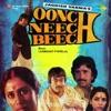 Oonch Neech Beech