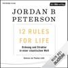 12 Rules For Life: Ordnung und Struktur in einer chaotischen Welt AudioBook Download