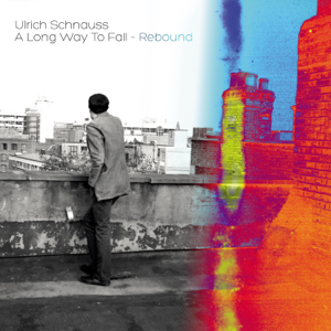 Ulrich Schnauss - A Long Way To Fall - Rebound