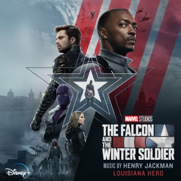"""Henry Jackman – Louisiana Hero (From """"The Falcon and the Winter Soldier"""") – Single"""