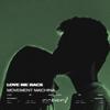 Movement Machina - Love Me Back artwork
