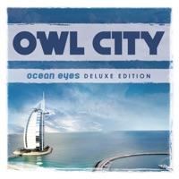 Owl City - Ocean Eyes (Deluxe Version)
