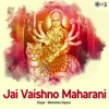 Jai Vaishno Maharani Mata Bhajan Single