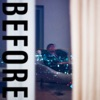 Before - EP