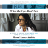 Mona Hanna-Attisha - What the Eyes Don't See: A Story of Crisis, Resistance, and Hope in an American City (Unabridged)  artwork