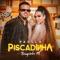 Piscadinha - Paolla & Thiaguinho MT lyrics