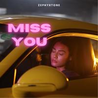 ZEPHYRTONE - Miss You - Single artwork