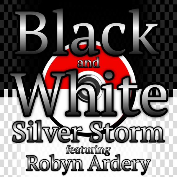 Black and White (feat. Robyn Ardery) - Single
