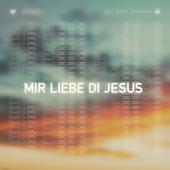 Mir Liebe Di Jesus
