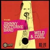 Johnny Nocturne Band - Hey, Mister Jessie