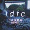 idfc Tarro Remix Single