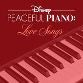 Disney Peaceful Piano: Love Songs - EP