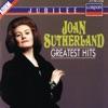 Joan Sutherland - Greatest Hits, Dame Joan Sutherland