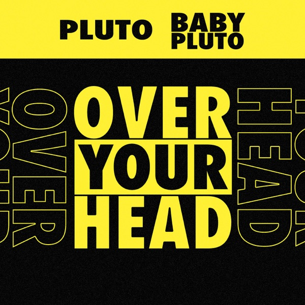 Over Your Head - Single