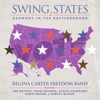 Regina Carter - Swing States: Harmony in the Battleground (feat. Jon Batiste, John Daversa & Harvey Mason)  artwork